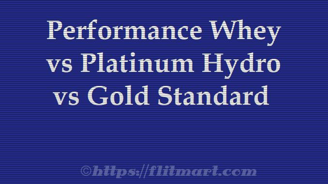 Performance Whey & Platinum Hydro Whey
